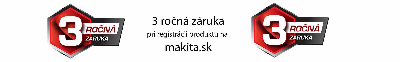 Makita 3 ročná záruka